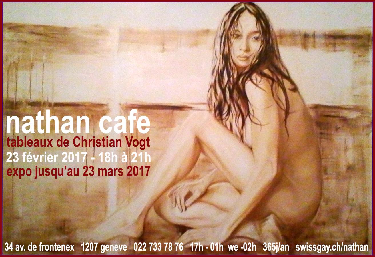 Nathan Café Genève - Tableaux de Christian Vogt - Vernissage 23 février 2017 - Expo jusqu'au 23 mars 2017