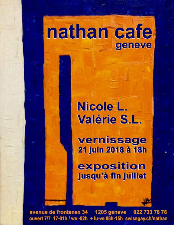Nathan CaFé Genève - Exposition Nicole L. et Valérie S.L. Juin et juillet 2018