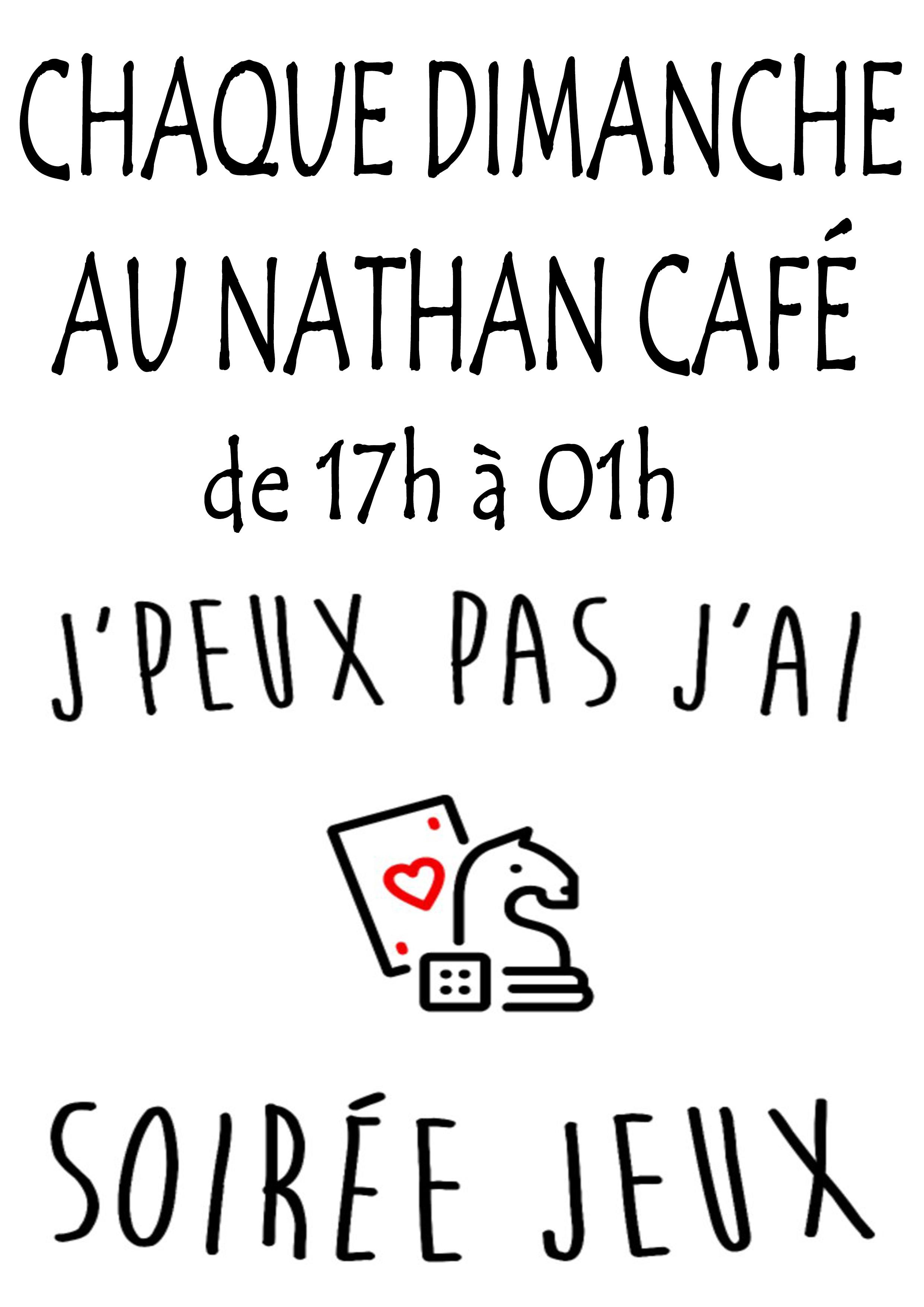 Nathan Café Genève - Chaque dimanche : j'peux pas, j'ai soirée jeux