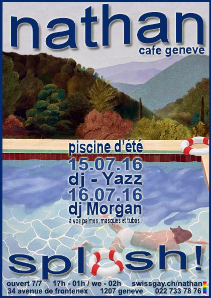 """Nathan Café Genève - """"Splash !"""" - 15 et 16 juillet 2016 - 18h à 02h"""
